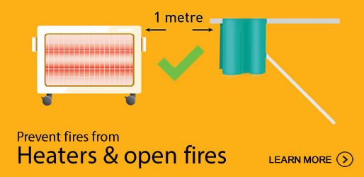Prevent fires from heaters & open fires. Click here to learn more.