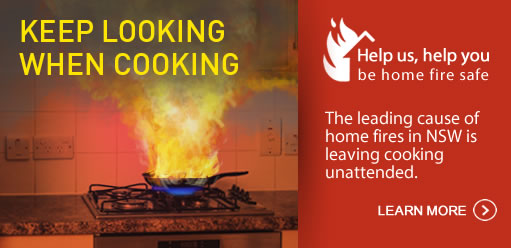 Keep looking when cooking. Help us help you be home fire safe. Click here for more information. This link opens an external website.
