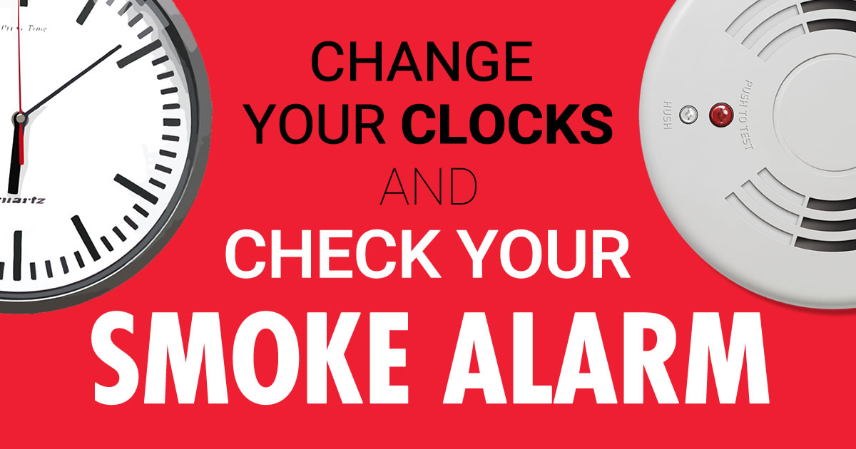 Change your clock and check your smoke alarm - Fire and